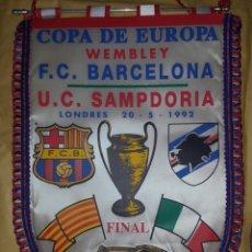 Coleccionismo deportivo: BANDERIN DE LA FINAL DE LA COPA DE EUROPA F.C.BARCELONA/U.C.SAMPDORIA 20-05-92 WEMBLEY. Lote 169838376