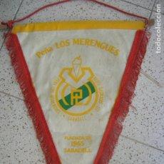 Coleccionismo deportivo: BANDERIN DE LA PEÑA LOS MERENGES SABADELL. Lote 172148534