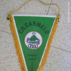 Collezionismo sportivo: BANDERIN DEL C,D CARMELO. Lote 172161480