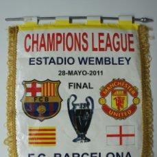Coleccionismo deportivo: BANDERIN CHAMPIONS LEAGUE ESTADIO WEMBLEY FINAL F.C.BARCELONA - MANCHESTER U 2011. Lote 172634305