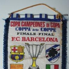 Coleccionismo deportivo: BANDERIN COPA CAMPEONES DE COPA FINAL F.C.BARCELONA - U.C.SAMPDORIA 1989 .. Lote 172634728