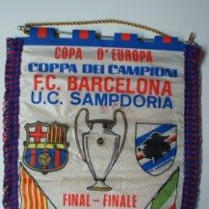 Coleccionismo deportivo: BANDERIN COPA DE EUROPA -COPPA DEI CAMPIONI F.C.BARCELONA - U.C.SAMPDORIA 1992.. Lote 172634959