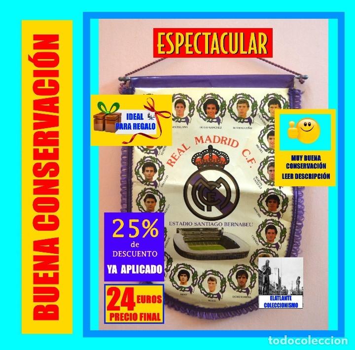 BANDERIN REAL MADRID TEMPORADA 1987 - 1988 - SANTIAGO BERNABEU BUYO SANCHIS HUGO SÁNCHEZ VALDANO (Coleccionismo Deportivo - Banderas y Banderines de Fútbol)