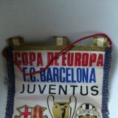 Coleccionismo deportivo: BANDERÍN F. C. BARCELONA VS JUVENTUS, COPA EUROPA 1986. Lote 173677762
