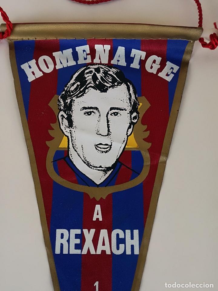 Coleccionismo deportivo: HOMENATGE A REXACH. Antiguo Banderín Homenaje 1981 Futbol Club Barcelona - Foto 2 - 177409044