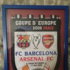 Coleccionismo deportivo: BANDERIN FINAL CHAMPIONS 2006 FC BARCELONA - ARSENAL FC. Lote 177471427