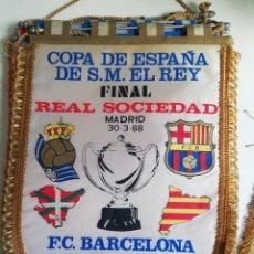 Coleccionismo deportivo: BANDERIN FINAL COPA DEL REY 88 FC BARCELONA REAL SOCIEDAD. Lote 179254516