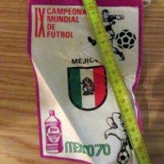 Coleccionismo deportivo: BANDERIN FUTBOL PENNANT FOOTBAL IX CAMPEONATO MUNDIAL FUTBOL MEXICO 70 BIO BLANCOL. Lote 180120967