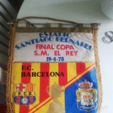 Coleccionismo deportivo: BANDERIN FINAL COPA DEL REY 1978 FC BARCELONA-UD LAS PALMAS. Lote 180308060