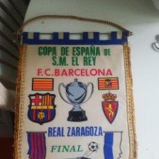Coleccionismo deportivo: BANDERIN FINAL COPA DEL REY 1986 FC BARCELONA-REAL ZARAGOZA. Lote 180308278