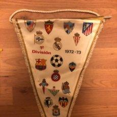 Coleccionismo deportivo: BANDERÍN 1A DIVISIÓN LIGA 1972-1973. Lote 183889321