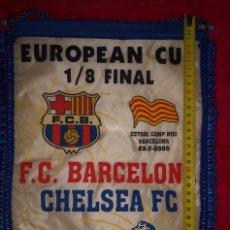 Collectionnisme sportif: FCBARCELONA BANDERIN CHELSEA FC 1/8 FINAL 2005 CHAMPIONS. Lote 184219841
