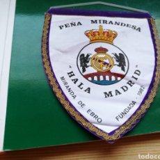 Coleccionismo deportivo: ANTIGUO BANDERÍN PEÑA MIRANDESA DEL REAL MADRID. MIRANDA DE EBRO. AÑOS 80. Lote 186141537