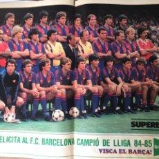 Coleccionismo deportivo: FC BARCELONA CAMPEÓN LIGA 84-85 POSTER. Lote 186656512