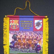 Coleccionismo deportivo: BANDERÍN BARCELONA-SAMPDORIA FINAL COPA DE EUROPA 1992. Lote 263573605