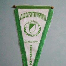 Coleccionismo deportivo: BANDERIN CLUB DEPORTIVO MANDIYU DE ARGENTINA. Lote 194612791