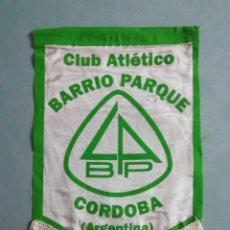 Coleccionismo deportivo: BANDERIN C. A. BARRIO PARQUE DE ARGENTINA. Lote 194619925