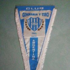 Coleccionismo deportivo: BANDERIN CLUB GIMNASIA Y TIRO DE ARGENTINA. Lote 195328077