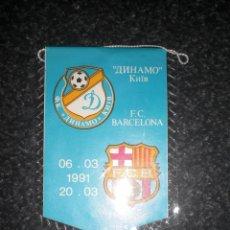 Coleccionismo deportivo: BANDERÍN FC BARCELONA DYNAMO KIEV 1990/91 90/91. Lote 196787413