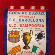 Coleccionismo deportivo: FINAL COPA DE EUROPA WEMBLEY F.C. BARCELONA - U.C.SAMPDORIA LONDRES 20 - 5 - 92. Lote 198165850