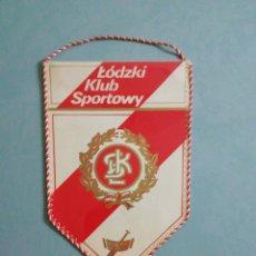 Collezionismo sportivo: BANDERIN LKS LODZ DE POLONIA. Lote 198512585