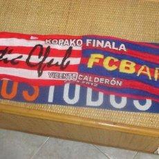 Coleccionismo deportivo: BUFANDA FINAL COPA REY 2012 - FC BARCELONA - ATHLETIC BILBAO. Lote 198533067