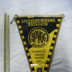 Coleccionismo deportivo: JML BANDERIN SPIELVEREINIGUNG BAYREUTH SPVGG BAYREUTH AMATEUR MEISTER 1959 - 1969 24X17 CM. VER FOTO. Lote 199496720