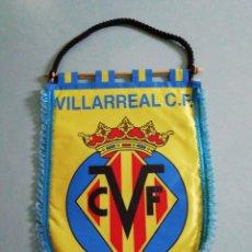 Coleccionismo deportivo: BANDERIN VILLARREAL C. F. - VILLARREAL (CASTELLÓN). Lote 199909065