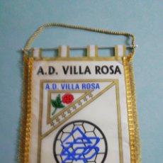 Coleccionismo deportivo: BANDERIN A. D. VILLA ROSA - MADRID. Lote 200274357