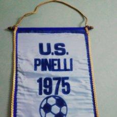 Coleccionismo deportivo: BANDERIN U. S. PINELLI DE ITALIA. Lote 201772995