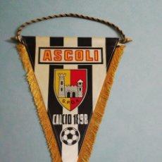 Coleccionismo deportivo: BANDERIN ASCOLI CALCIO DE ITALIA. Lote 201786643