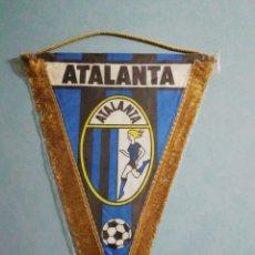 Coleccionismo deportivo: BANDERIN ATALANTA BERGAMO CALCIO DE ITALIA. Lote 201786908