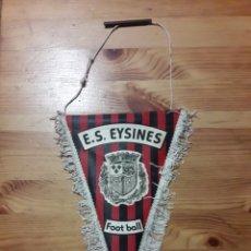 Coleccionismo deportivo: BANDERIN FUTBOL FOOT BALL E.S. EYSINES. Lote 201799607