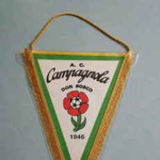 Coleccionismo deportivo: BANDERIN A. C. CAMPAGNOLA DON BOSCO DE ITALIA. Lote 201831817
