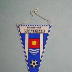 Colecionismo desportivo: BANDERIN F C. WETTINGEN DE SUIZA. Lote 202592241
