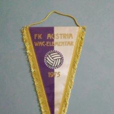 Collezionismo sportivo: BANDERIN FK AUSTRIA WAC-ELEMENTAR DE AUSTRIA. Lote 202644577