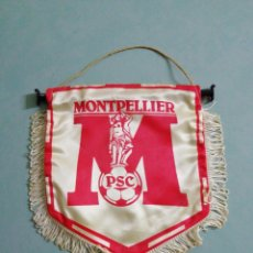 Collectionnisme sportif: BANDERIN PSC MONTPELLIER DE FRANCIA. Lote 202650480