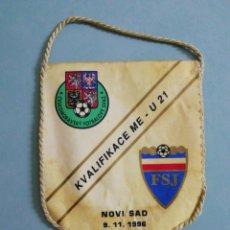 Collezionismo sportivo: BANDERIN REPÚBLICA CHECA - YUGOSLAVIA. Lote 203244612