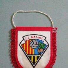 Collectionnisme sportif: BANDERIN C. E. MATARO - MATARO (BARCELONA). Lote 204695498