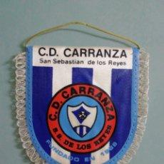 Collectionnisme sportif: BANDERIN C. D. CARRANZA - SAN SEBASTIÁN DE LOS REYES (MADRID). Lote 204818813