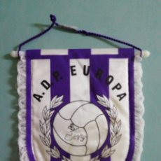 Collectionnisme sportif: BANDERIN A. D. PARQUE EUROPA - MADRID. Lote 204821576