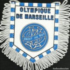 Coleccionismo deportivo: ANTIGUO BANDERIN DEL CLUB DE FUTBOL OLYMPIQUE DE MARSELLE DE FRANCIA. Lote 204829055