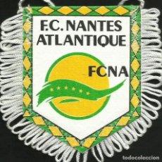 Coleccionismo deportivo: ANTIGUO BANDERIN DEL CLUB DE FUTBOL NANTES DE FRANCIA. Lote 204829183