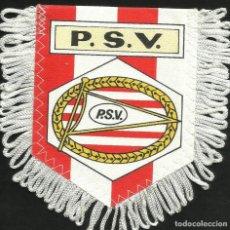 Coleccionismo deportivo: ANTIGUO BANDERIN DEL CLUB DE FUTBOL P.S.V EINDHOVEN DE HOLANDA. Lote 204829338