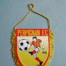 Collezionismo sportivo: BANDERIN PERPIGNAN F. C. DE FRANCIA. Lote 205721097