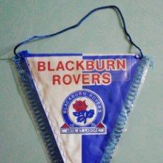 Coleccionismo deportivo: BANDERIN BLACKBURN ROVERS F. C. DE INGLATERRA. Lote 206261201