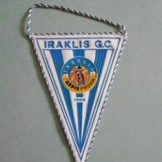 Coleccionismo deportivo: BANDERIN IRAKLIS G. C. DE GRECIA. Lote 206269141