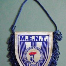 Coleccionismo deportivo: BANDERIN M. E. N. T. DE GRECIA. Lote 206270261