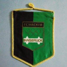 Collezionismo sportivo: BANDERIN F. C. WACKER INNSBRUCK DE AUSTRIA. Lote 206391376