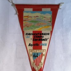 Coleccionismo deportivo: BANDERIN CINCUENTENARIO DEL CAMPO SAN MAMES, AGOSTO 1963, ATLETICO BILBAO. Lote 207118773